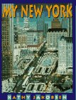 "cover of ""My New York"", Written and Illustrated by Kathy Jakobsen"