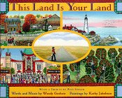 "cover of ""This land is Your Land"", By Reeve Lindbergh, Illustrated by Kathy Jakobsen"